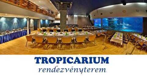 Rendezvényhelyszín: Tropicarium-Óceanárium